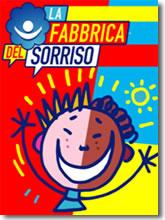 """La """"Fabbrica del Sorriso"""""""