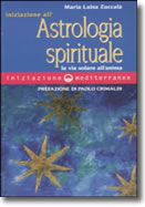 Iniziazione all'astrologia spirituale
