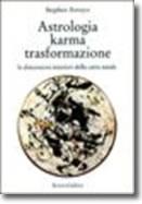 Astrologia karma e trasformazione